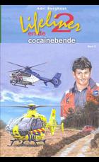 Lifeliner 2 en de cocainebende 5
