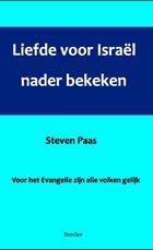 Liefde voor Israel nader bekeken