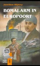 Bomalarm in Europoort 8