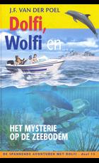 Dolfi wolfi en het mysterie op de zeebod