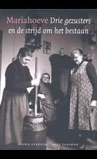 Mariahoeve drie gezusters en de strijd o