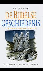 De Bijbelse geschiedenis nt 6
