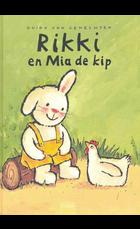 Rikki en Mia de kip / druk 1
