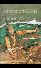 John hoort Gods stem in de storm 16