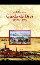 Guido de Bres (1522-1567)
