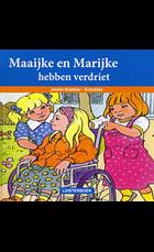 Maaike en Marijke hebben verdriet luiste