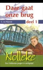 Daar gaat onze brug 1