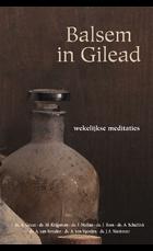Balsem in Gilead