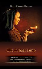 Olie in haar lamp