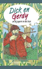 Dick en Gerdy en de jagers in het bos