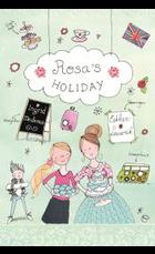 Rosa's holiday