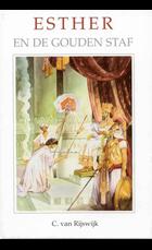 Esther en de gouden staf