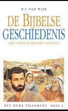 De Bijbelse geschiedenis ot 3