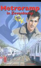 Metroramp in zevenkamp