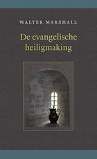 Evangelische heiligmaking