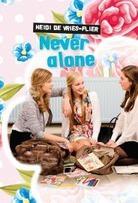 Never alone