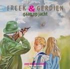 Freek en Gerdien op jacht luisterboek