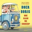 Boer Boris, hoe gaan we erheen?