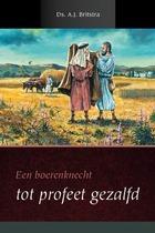 Boerenknecht tot profeet gezalfd