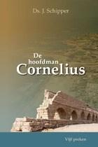 de hoofdman Cornelius.jpg
