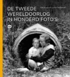 De Tweede Wereldoorlog in honderd foto's.png