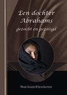 Dochter Abrahams gezocht en gezaligd