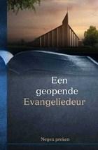 Een geopende Evangeliedeur
