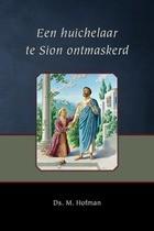 Een huichelaar te Sion ontmaskerd
