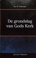 Grondslag van Gods kerk