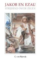 Jakob en Ezau strijdend om de zegen