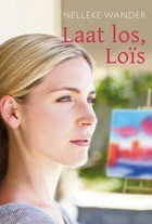 Laat los, Lois