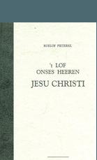 Lof onzes Heeren Jesu Christi