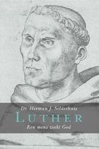 Luther, een mens zoekt God