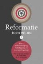 Reformatie toen en nu